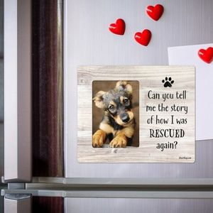 Dog Rescue Tell Me The Story Picture Frame Magnet